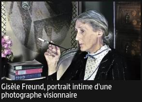 Documentaire Gisèle Freund, portrait intime d'une photographe visionnaire - Arte